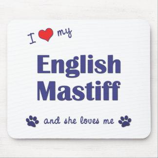 私は愛します私の英国のマスティフ(メス犬)を マウスパッド