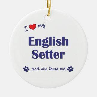 私は愛します私の英国セッター(メス犬)を セラミックオーナメント