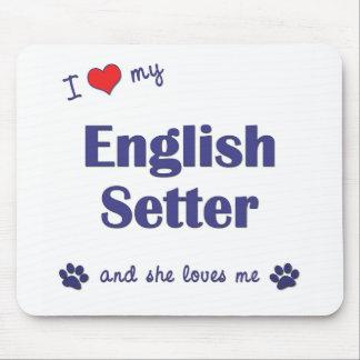 私は愛します私の英国セッター(メス犬)を マウスパッド