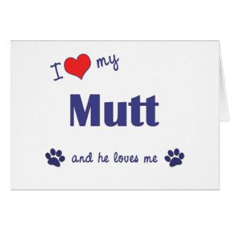 私は愛します私の雑種犬(オス犬)を グリーティングカード