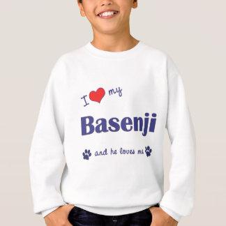 私は愛します私のBasenji (オス犬)を スウェットシャツ