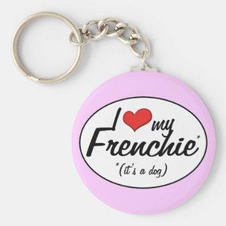 私は愛します私のFrenchie (それは犬です)を キーホルダー