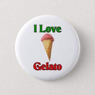 私は愛しますGelato (イタリアンなアイスクリーム)を 5.7cm 丸型バッジ