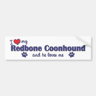 私は愛しますRedboneの私のCoonhound (オス犬)を バンパーステッカー