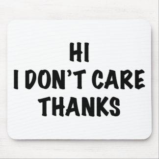 私は感謝を気にしません マウスパッド
