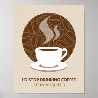 私は憶病者のコーヒー芸術ポスタープリントではないです ポスター