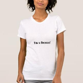私は成功です! Tシャツ