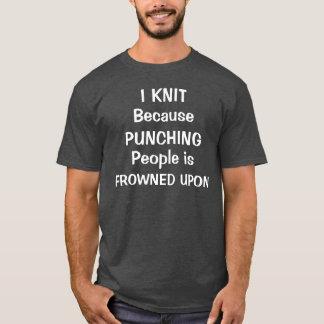私は打つ人々が眉をひそめるので編みます Tシャツ