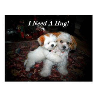 私は抱擁を必要とします! ポストカード