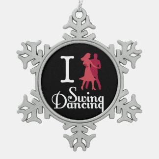 私は振動踊りを愛します スノーフレークピューターオーナメント