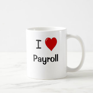私は支払名簿-やる気を起こさせるなIのハートの支払名簿--を愛します コーヒーマグカップ