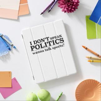 私は政治をスポーツを話したいと思います話しません iPadスマートカバー