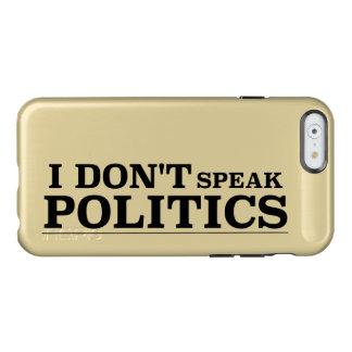 私は政治を話しません INCIPIO FEATHER SHINE iPhone 6ケース