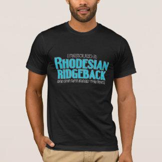 私は救助しましたRhodesian Ridgeback (メス犬)を Tシャツ