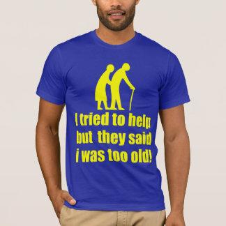 私は救済することを試みました! Tシャツ