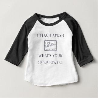 私は教えますAP米国の歴史(APUSH)を ベビーTシャツ