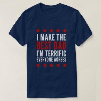 私は最も最高のなパパを作ります Tシャツ