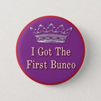 私は最初のBuncoを得ました 缶バッジ
