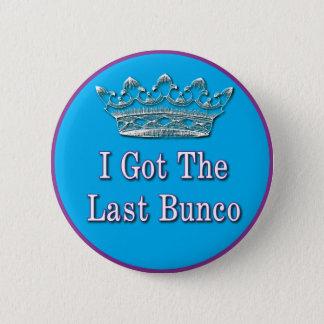 私は最後のbuncoを得ました 缶バッジ