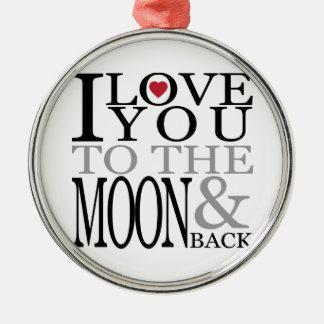 私は月および背部に愛します メタルオーナメント