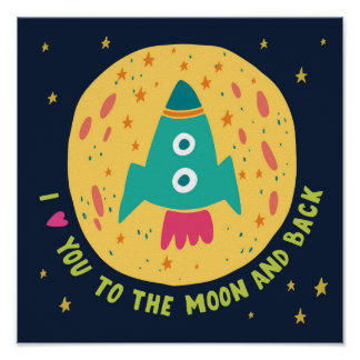 私は月および背部Rocketshipに愛します ポスター
