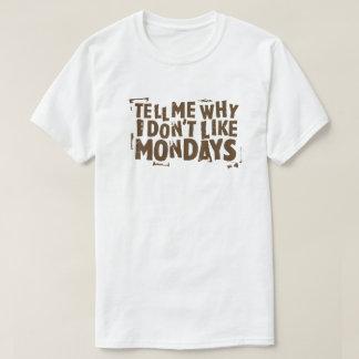 私は月曜日の大衆文化のタイポグラフィを好みません Tシャツ