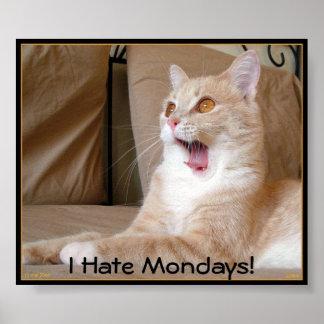 私は月曜日を憎みます! ポスター