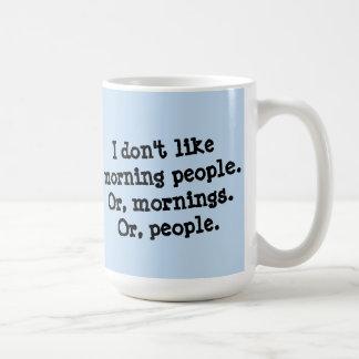 私は朝の人々を好みません コーヒーマグカップ