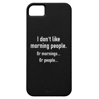 私は朝の人々を好みません iPhone SE/5/5s ケース