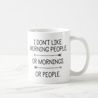 私は朝の人々を…好みません コーヒーマグカップ