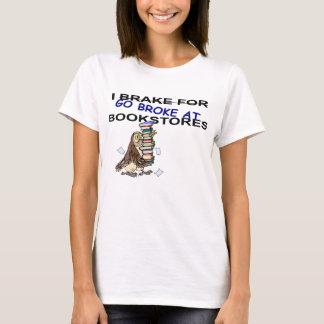 私は本屋のフクロウのTシャツのためにブレーキがかかります Tシャツ