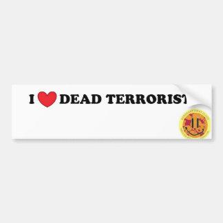 私は死んだテロリストを愛します バンパーステッカー