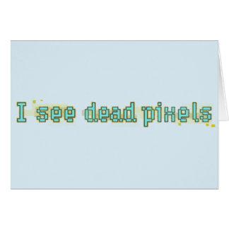 私は死んだピクセルを見ます カード