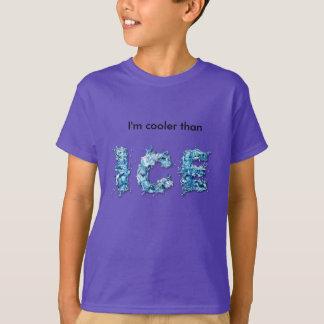 私は氷のワイシャツよりクールです Tシャツ