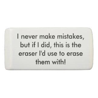 私は決して間違いの消す物を作りません 消しゴム