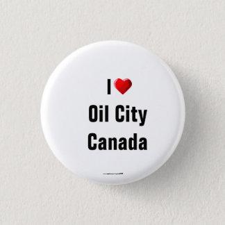 """""""私は油の都市、カナダ""""ボタンかラペルピンを愛します 缶バッジ"""