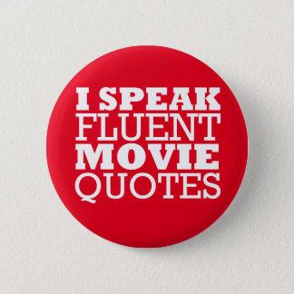私は流暢な映画引用文を-おもしろいな-多くの色話します 缶バッジ
