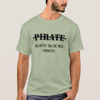 私は海賊、私です有志媒体の促進者ではないです Tシャツ