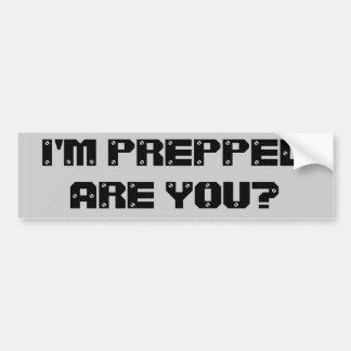 私は準備をされます。 ありますか。 バンパーステッカー