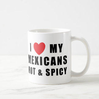 私は熱い及びぴりっとする私のメキシコ人を愛します コーヒーマグカップ