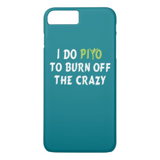 私は熱狂するの燃焼させるためにPiYoをします iPhone 8 Plus/7 Plusケース