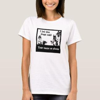私は犬を放ちました! - 6 Tシャツ