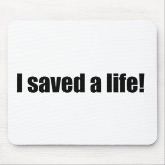 私は生命を救いました! マウスパッド