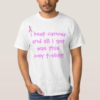 私は癌を打ち、私が得たすべては…ありました Tシャツ