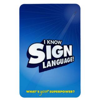私は知っています手話(ASL)を マグネット