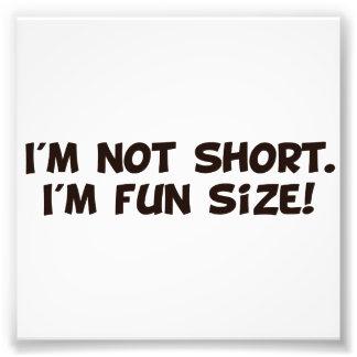 私は短くないです私ですおもしろいのサイズ フォトプリント