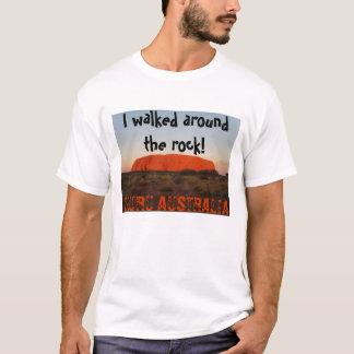 私は石のまわりで歩きました! 、ULURU AUST… Tシャツ