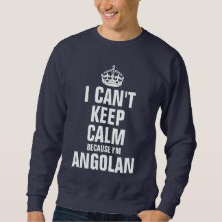 私は私がアンゴラ人であるので平静を保つことができません スウェットシャツ