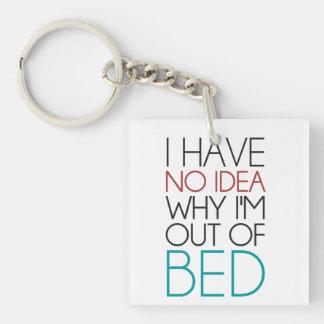 私は私がベッドからなぜあるかわかりません キーホルダー