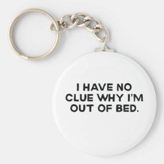 私は私がベッドからなぜあるか、見当もつきません キーホルダー
